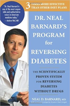 Dr. Neal Barnard's Program for Reversing Diabetes 1st Edition