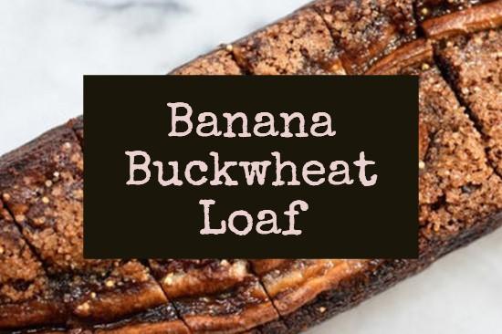 Banana-Buckwheat-Loaf.jpg