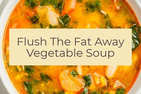 Flush-The-Fat-Away-Vegetable-Soup.jpg