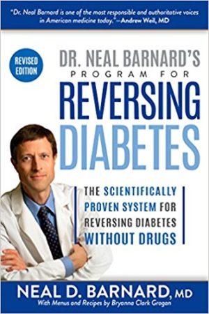 Dr. Neal Barnard's Program for Reversing Diabetes Revised Edition