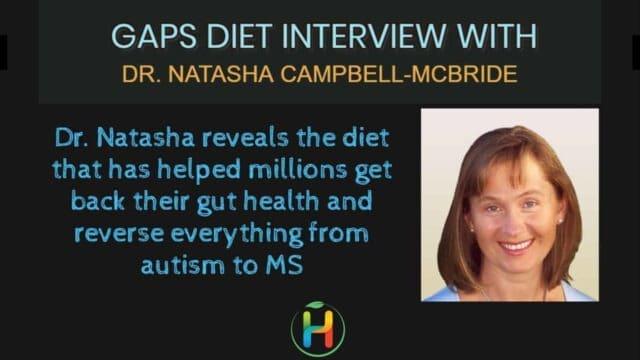 GAPS DIET interview with Dr. Natasha Campbell-McBride