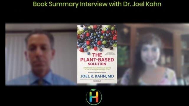 "Book Summary ""Plant-Based Solution"" By Dr. Joel Kahn"