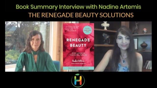 "Book Summary ""Renegade Beauty"" By Nadine Artemis"