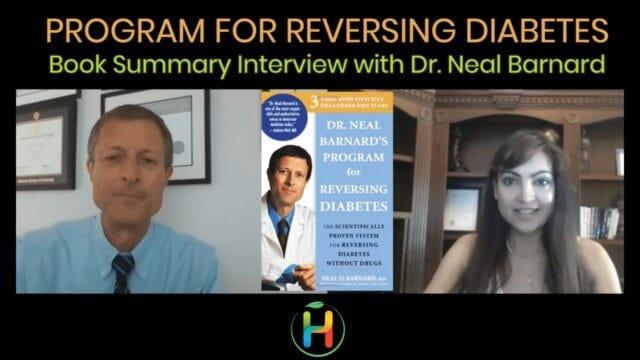 "Book Summary ""Reversing Diabetes"" By Dr. Neal Barnard"