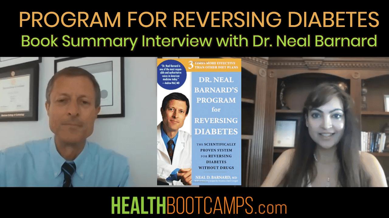 Program for Reversing Diabetes by Dr. Neal Barnard
