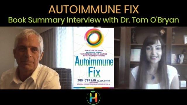 """Book Summary """"Autoimmune Fix"""" By Dr. Tom O'Bryan"""